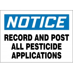 Accuform Signs - 219082-7X10S - Pesticide, Notice, Vinyl, 7 x 10, Adhesive Surface, Not Retroreflective