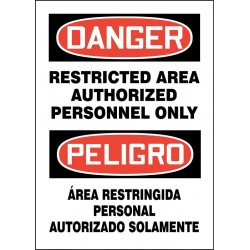 Accuform Signs - 219133-14X10S - Authorized Personnel and Restricted Access, Danger/Peligro, Vinyl, 14 x 10, Adhesive Surface
