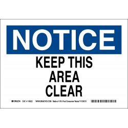 Brady - 116023 - Keep Clear, Notice, Paper, 10 x 14, With Mounting Holes, Not Retroreflective