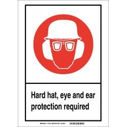 Brady - 119526 - Personal Protection, No Header, Vinyl, 7 x 5, Adhesive Surface, Not Retroreflective