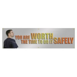 Accuform Signs - MBR872 - Accuform Signs 28 X 8' Poly Sheeting Motivational Banner YOU ARE WORTH THE TIME TO DO IT SAFELY, ( Each )