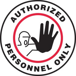 Accuform Signs - MFS0217 - Accuform Signs 17 Diameter Black, Red And White 4 mils Adhesive Vinyl Slip-Gard Admittance And Exit Floor Sign AUTHORIZED PERSONNEL ONLY (With Graphic), ( Each )