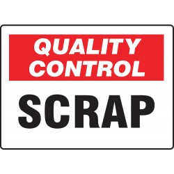 Accuform Signs - MQTL717VS - Quality Control Sign, 7 x 10In, QC Scrap