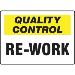 Accuform Signs - MQTL725VA - Quality Control Sign, 7 x 10In, QC Re-Work