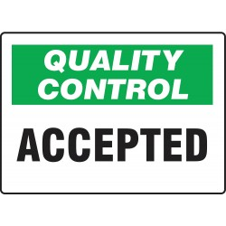 Accuform Signs - MQTL703VS - Quality Control Sign, 10 x 14In, ENG, Text