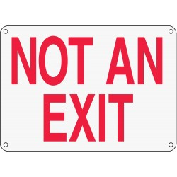Accuform Signs - MEXT911XP - Not An Exit Sign, 10 x 14In, R/WHT, ENG