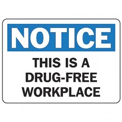 Accuform Signs - MACC805VS - Notice Sign Drug Free Workplace 7x10 Self Adhesive Ansi Z535.2 - 1998 Accuform Mfg Inc, Ea
