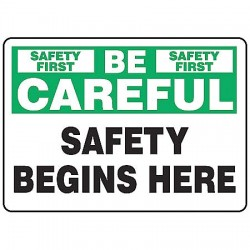 Accuform Signs - MGNF979VP - Info Sign Safety Begins 7x10 Plastic Ansi Z535.2 - 1998 Accuform Mfg Inc, Ea