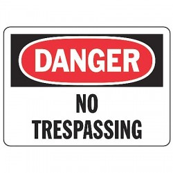 Accuform Signs - MADM292VS - Danger Sign No Trespassing 7x10 Self Adhesive Regusafe Ansi Z535.2-1998 Accuform Mfg Inc, Ea
