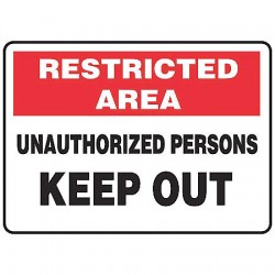 Accuform Signs - MADM900VP - Info Sign Restricted Area 7x10 Plastic Accuform Mfg Inc, Ea