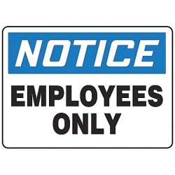 Accuform Signs - MADC803VP - Notice Sign Employees Only 7x10 Plastic Accuform Mfg Inc, Ea