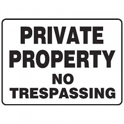 Accuform Signs - MATR518VS - Info Sign Private No Trespassing 7x10 Self Adhesive Accuform Mfg Inc, Ea