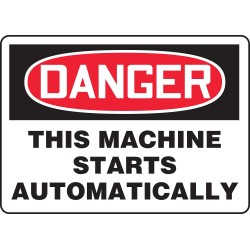 "Accuform Signs - MEQM153VS - Accuform Signs 7"" X 10"" Black, Red And White 4 mils Adhesive Vinyl Equipment Machinery And Operations Safety Sign ""DANGER THIS MACHINE STARTS AUTOMATICALLY"""