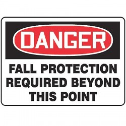 Accuform Signs - MFPR105VP - Accuform Signs 10' X 14' Black, Red And White 0.055' Plastic PPE Sign 'DANGER FALL PROTECTION REQUIRED BEYOND THIS POINT' With 3/16' Mounting Hole And Round Corner, ( Each )