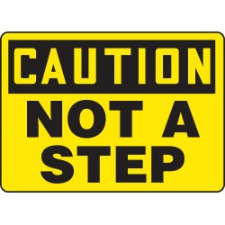 """Accuform Signs - MSTF649VA - Accuform Signs 10"""" X 14"""" Black And Yellow 0.040"""" Aluminum Fall Arrest Sign """"CAUTION NOT A STEP"""" With Round Corner"""