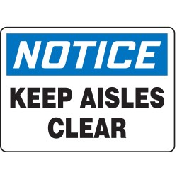 Accuform Signs - MVHR809VS - Keep Clear, Notice, Vinyl, 10 x 14, Adhesive Surface, Not Retroreflective