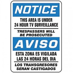 Accuform Signs - SBMASE812VS - Security and Surveillance, Notice/Aviso, Vinyl, 14 x 10, Adhesive Surface, Not Retroreflective