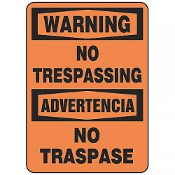 Accuform Signs - MSAT300VA - Warning Sign No Trespassing Bilingual 14x10 Aluminum 29 Cfr 1910.145 Accuform Mfg Inc, Ea