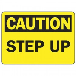 Accuform Signs - MSTF656VS - Caution Sign Step Up 7x10 Self Adhesive Ansi Z535.2 - 1998 Accuform Mfg Inc, Ea