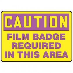 Accuform Signs - MRAD628VP - Caution Sign Film Badge Required 7x10 Plastic Regusafe Ansi Z535.2-1998 Accuform Mfg Inc, Ea