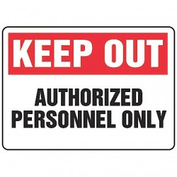 Accuform Signs - MATR531VP - Info Sign Keep Out Authorized 10x14 Plastic Ansi Z535.2 - 1998 Accuform Mfg Inc, Ea