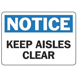 Accuform Signs - MVHR809VP - Notice Sign Keep Aisles Clear 10x14 Plastic 29 Cfr 1910.145 Accuform Mfg Inc, Ea