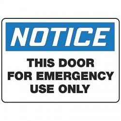 Accuform Signs - MEXT801VA - Notice Sign Door For Emergency 10x14 Aluminum 29 Cfr 1910.145 Accuform Mfg Inc, Ea