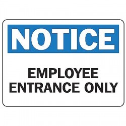 "Accuform Signs - MADM877VA - Accuform Signs 7"" X 10"" Black, Blue And White 0.040"" Aluminum Admittance And Exit Sign ""NOTICE EMPLOYEE ENTRANCE ONLY"" With Round Corner"