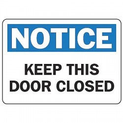 Accuform Signs - MABR825VP - Notice Sign Keep This Door 10x14 Plastic 29 Cfr 1910.145 Accuform Mfg Inc, Ea