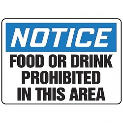 Accuform Signs - MHSK825VP - Notice Sign Food / Drink 10x14 Plastic 29 Cfr 1910.145 Accuform Mfg Inc, Ea