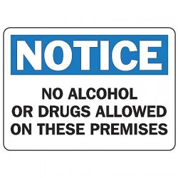 Accuform Signs - MACC826VP - Notice Sign No Alcohol /drugs 7x10 Plastic 29 Cfr 1910.145 Accuform Mfg Inc, Ea