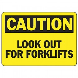 Accuform Signs - MVHR638VS - Caution Sign Look Out Forklift 7x10 Self Adhesive 29 Cfr 1910.145 Accuform Mfg Inc, Ea