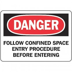 Accuform Signs - MCSP012VA - Accuform Signs 7' X 10' Black, Red And White 0.040' Aluminum Sign 'DANGER FOLLOW CONFINED SPACE ENTRY PROCEDURE BEFORE ENTERING' With Round Corner, ( Each )