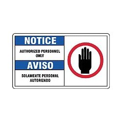 Accuform Signs - SBMADM889MVA - Notice Sign Authorized Personnel Bilingual 7x10 Aluminum 29 Cfr 1910.145 Accuform Mfg Inc, Ea