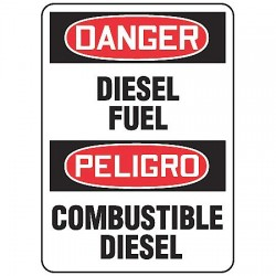 Accuform Signs - SBMCHL226VP - Danger Sign Diesel Fuel Bilingual 10x14 Plastic 29 Cfr 1910.145 Accuform Mfg Inc, Ea