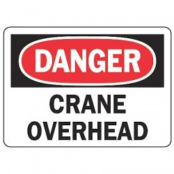 Accuform Signs - MCRT153VS - Danger Sign Crane Overhead 7x10 Self Adhesive Regusafe Ansi Z535.2-1998 Accuform Mfg Inc, Ea