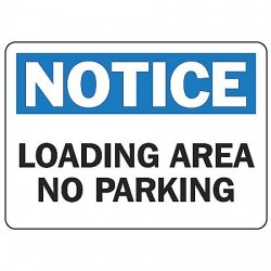 Accuform Signs - MVHR829VS - Notice Sign Loading Area 7x10 Self Adhesive Ansi Z535.2-1998 Accuform Mfg Inc, Ea