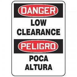 Accuform Signs - MSEC001VP - Danger Sign Low Clearance Bilingual 14x10 Plastic 29 Cfr 1910.145 Accuform Mfg Inc, Ea