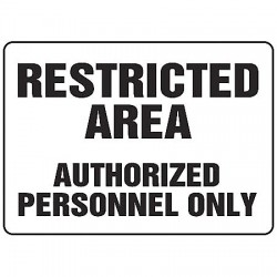 Accuform Signs - MADM923VP - Info Sign Restricted Area Authorized 10x14 Plastic Ansi Z535.2 - 1998 Accuform Mfg Inc, Ea