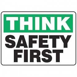 Accuform Signs - MGNF956VA - Accuform Signs 7' X 10' Black, Green And White 0.040' Aluminum Safety Incentive Sign 'THINK SAFETY FIRST' With Round Corner, ( Each )