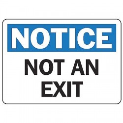 Accuform Signs - MADM401VS - Accuform Signs 7' X 10' Black, Blue And White 4 mils Adhesive Vinyl Admittance And Exit Sign 'NOTICE NOT AN EXIT', ( Each )