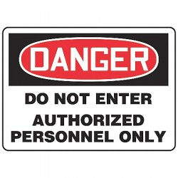 Accuform Signs - MADM140VA - Accuform Signs 7' X 10' Black, Red And White 0.040' Aluminum Admittance And Exit Sign 'DANGER DO NOT ENTER AUTHORIZED PERSONNEL ONLY' With Round Corner, ( Each )