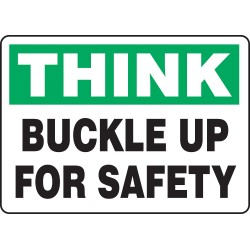 "Accuform Signs - MVHR904VA - Text Think Buckle Up For Safety, Aluminum Motivational Safety Sign, Height 7"", Width 10"""