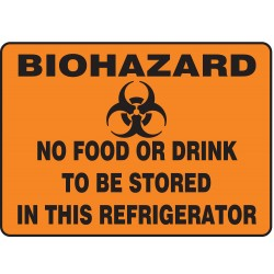 "Accuform Signs - MBHZ528VP - Biohazard No Food Or Drink To Be Stored In This Refrigerator Biohazard Sign, Plastic, 10"" Height, 14"
