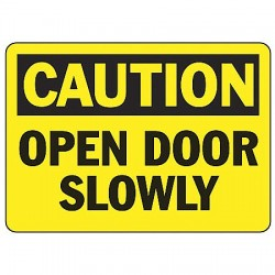 Accuform Signs - MABR603VP - Caution Sign Open Door Slowly 7x10 Plastic Ansi Z535.2 - 1998 Accuform Mfg Inc, Ea