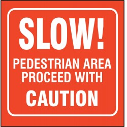 Accuform Signs - PSP247 - Pedestrian Traffic, No Header, Plastic, 8 x 8, With Mounting Holes, L-Shaped, Not Retroreflective