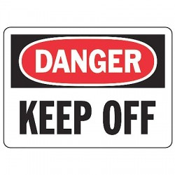Accuform Signs - MADM080VS - Danger Sign Keep Off 7x10 Self Adhesive Regusafe Ansiz535.2-1998 Accuform Mfg Inc, Ea
