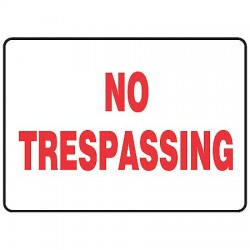 Accuform Signs - MATR516VS - Info Sign No Trespassing 7x10 Self Adhesive Accuform Mfg Inc, Ea