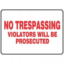 Accuform Signs - MATR528VP - Trespassing and Property, No Header, Plastic, 7 x 10, With Mounting Holes, Not Retroreflective