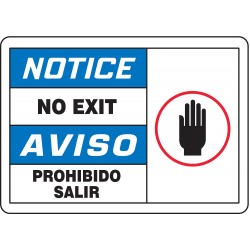 Accuform Signs - SBMADC841MVS - Notice Sign No Exit Bilingual 7x10 Self Adhesive 29 Cfr 1910.145 Accuform Mfg Inc, Ea